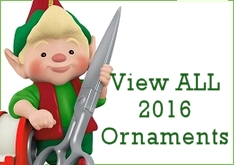 View ALL 2016 Hallmark & Carlton Christmas Ornaments