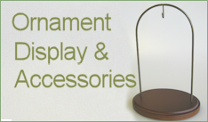 Ornament Display & Accessories