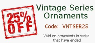 25% Off Vintage Series Ornaments