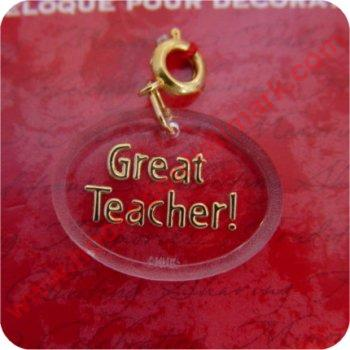 Great Teacher! - Clip on Ornament Charm