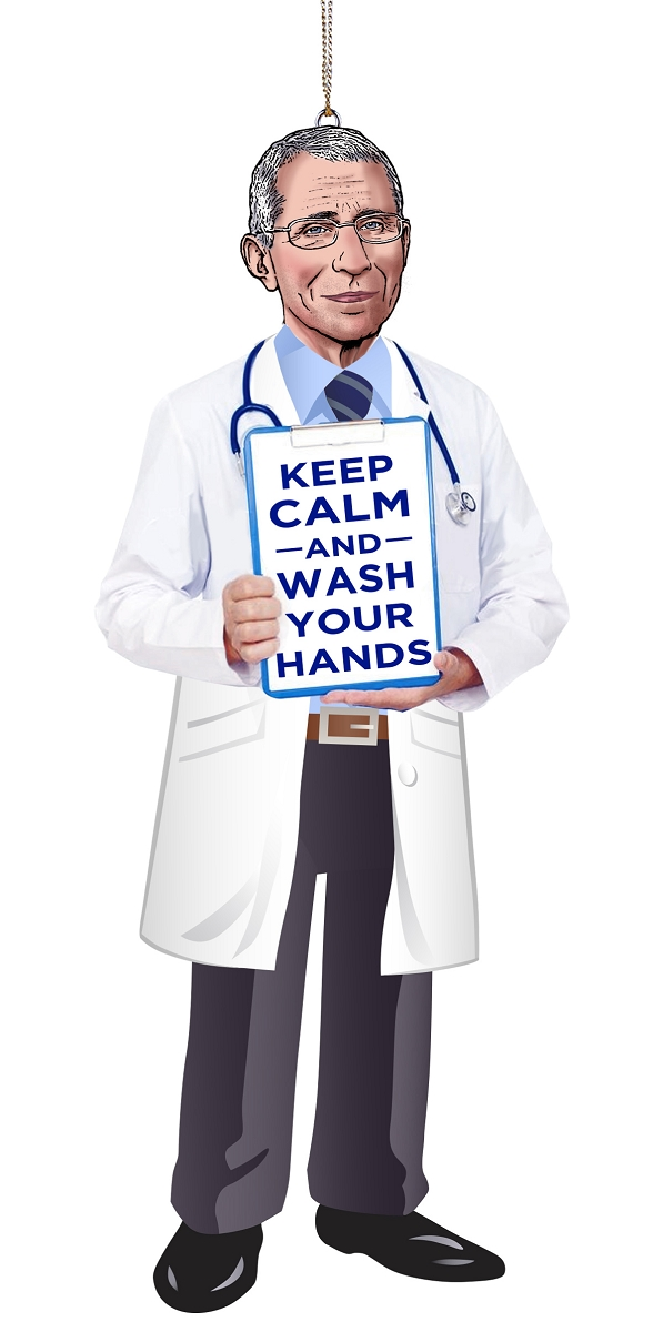 2021 Keep CALM and WASH YOUR HANDS - Dr FAUCI - by Kurt Adler