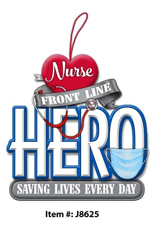 2020 THANK YOU Front Line NURSE HERO - by Kurt Adler-Avail AUG